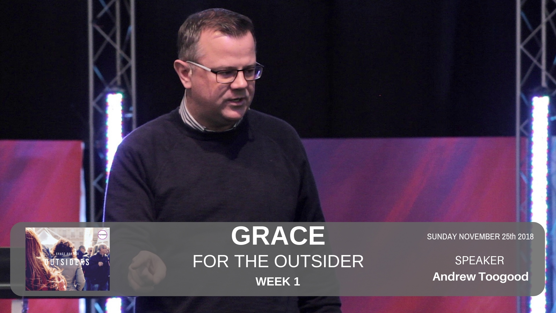 Grace for the outsider - Week 1