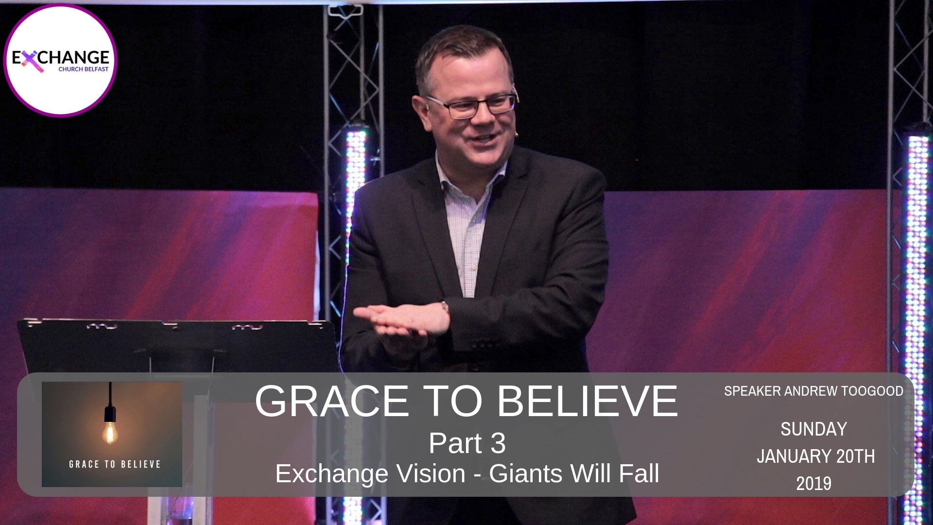 Grace to believe - Part 3 - Exchange vision - Giants will fall