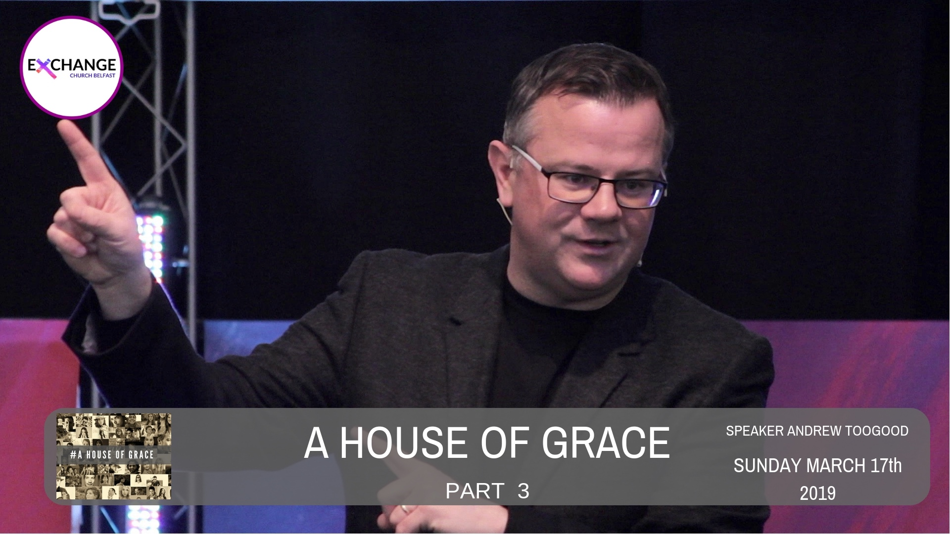 A House of Grace - Part 3 - What's pushing you in?
