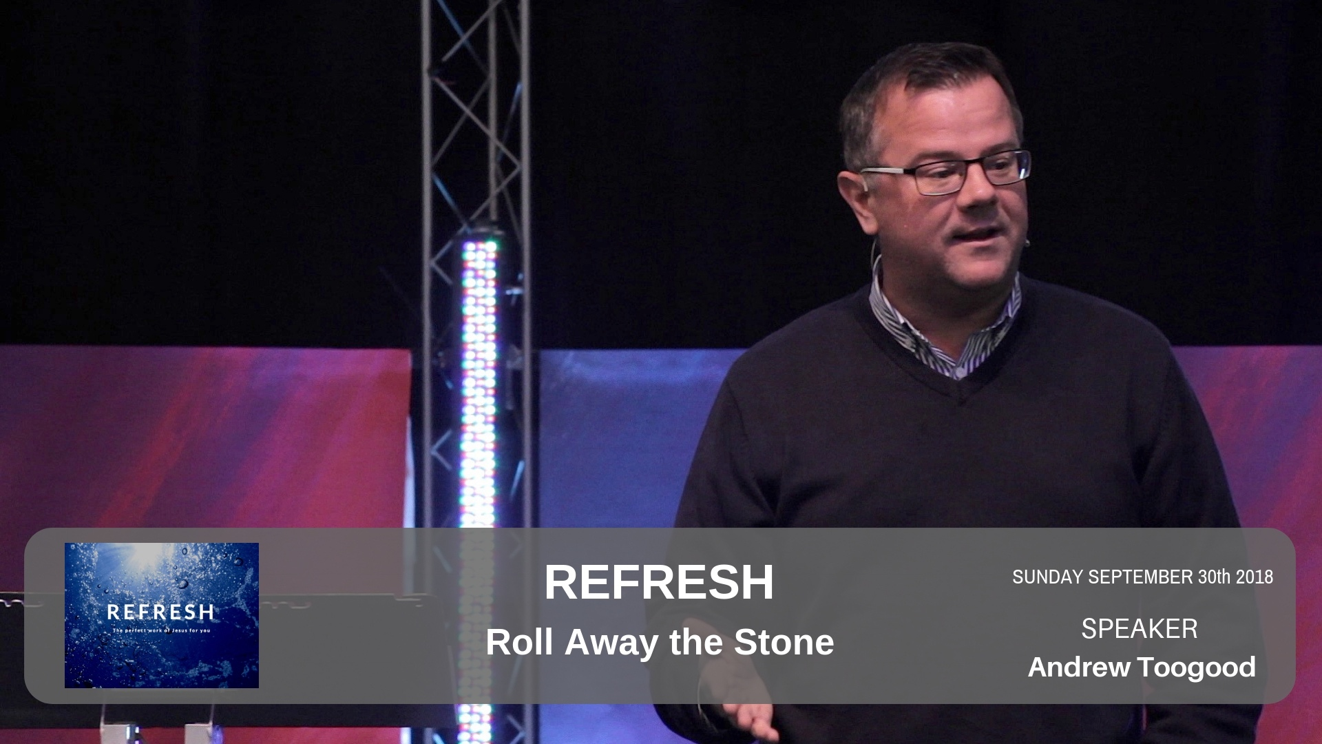 Refresh - Roll Away the Stone