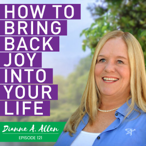 How To Bring Joy Back Into Your Life