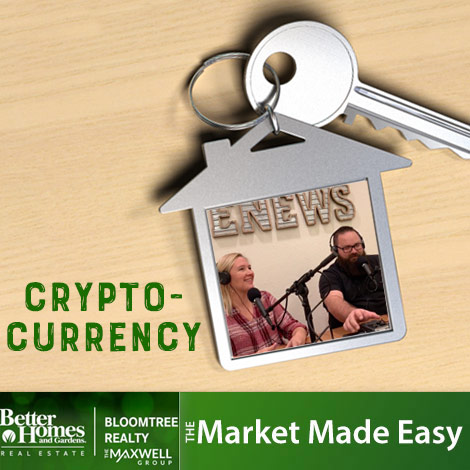 Market Made Easy with the Maxwell Group: Crypto Currency