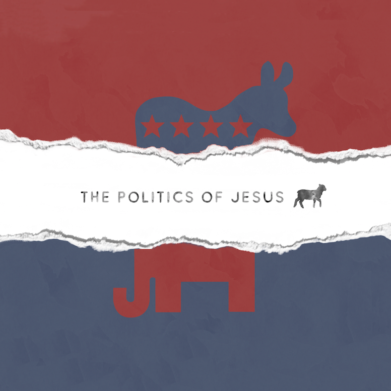 The Politics of Jesus: From Shame to Saint