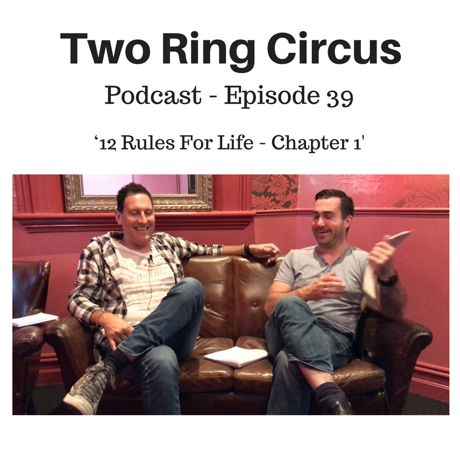 TRC Podcast - Episode 039 - '12 Rules for Life - Chapter 1'