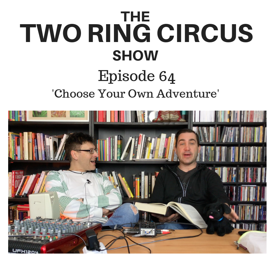 """The TRC Show - Episode 064 - 'Choose Your Own Adventure OR """"Here We Go…""""'"""