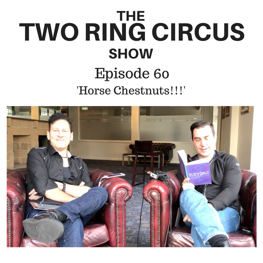 The TRC Show - Episode 060 - 'Horse Chestnuts!!! OR Unwanted Donations'