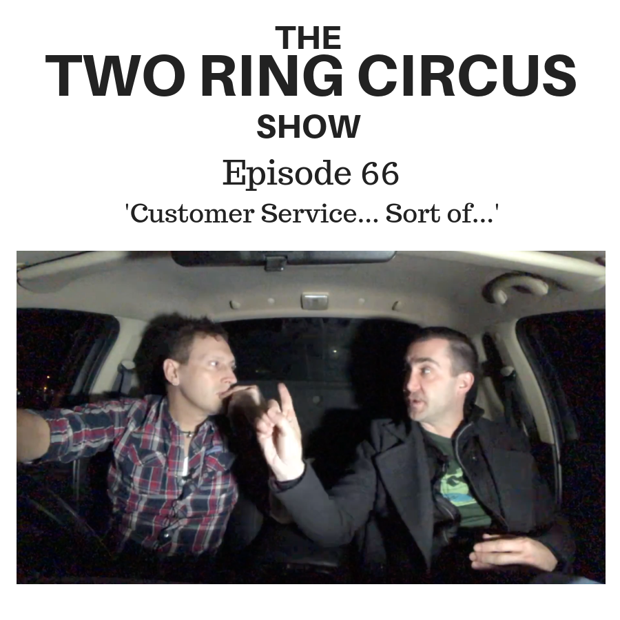 The TRC Show - Episode 066 - 'Customer Service… Sort Of… OR Should We Kiss?'