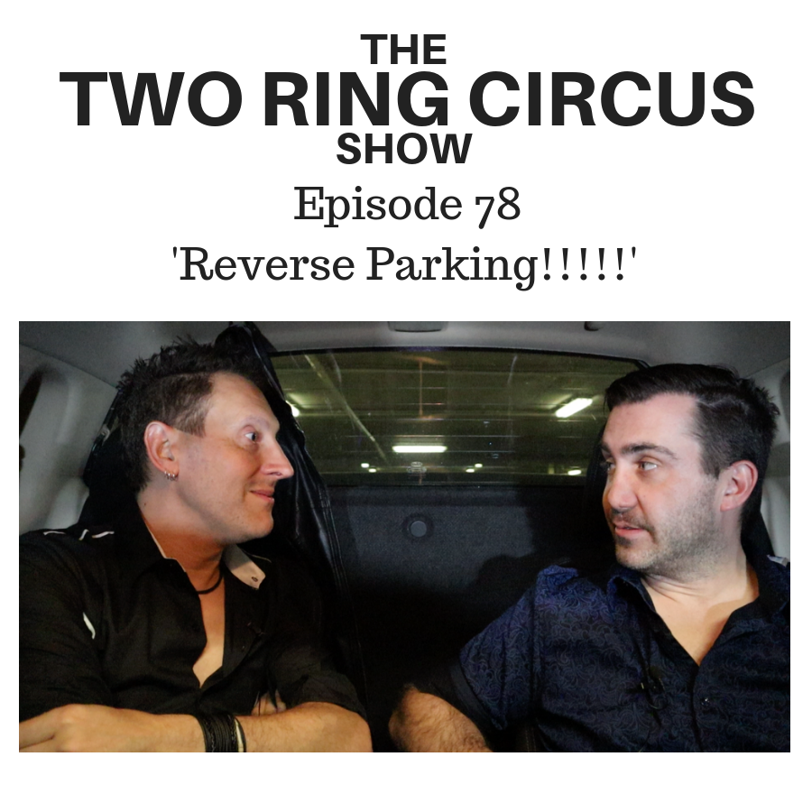 The TRC Show - Episode 078 - 'Reverse Parking!!!!! OR Really? Five Exclamation Points?????'