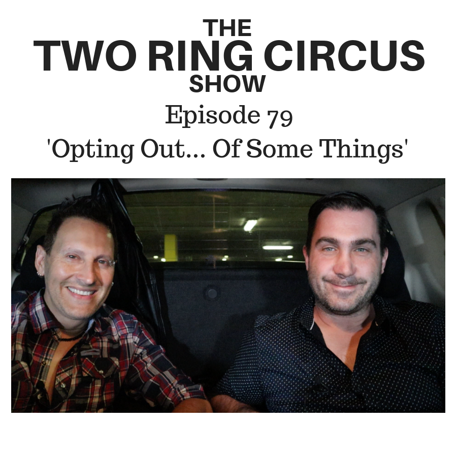 The TRC Show - Episode 079 - 'Opting Out… Of Some Things OR Five Trailers Full Of Bark'