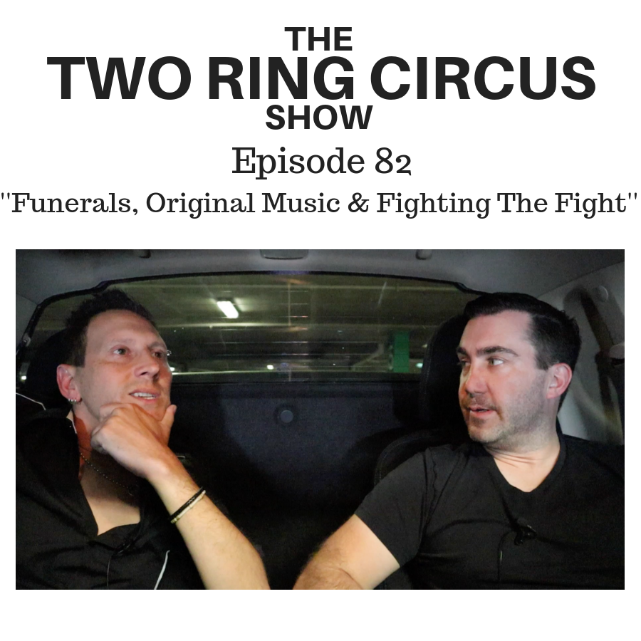 The TRC Show - Episode 082 - 'Funerals, Original Music & Fighting The Fight OR Gee Whiz'