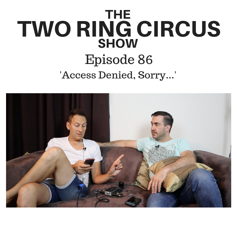 The TRC Show - Episode 086 - 'Access Denied, Sorry… OR Hey Everyone, I've Updated Your Thing'