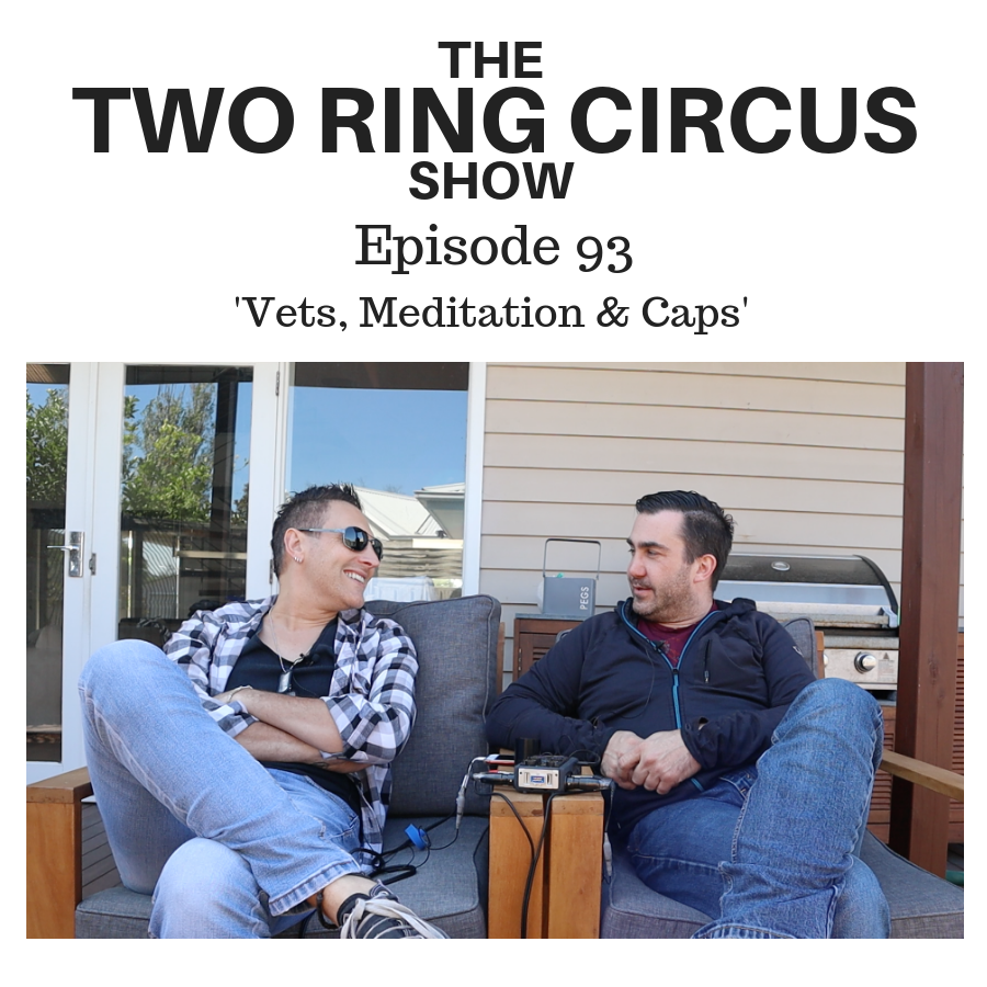 The TRC Show - Episode 093 - 'Vets, Meditation & Caps OR Everyone's Nude To Me'