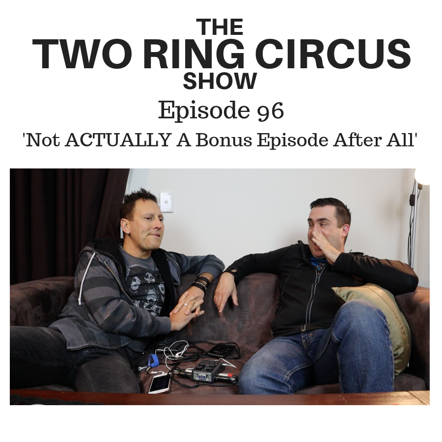 The TRC Show - Episode 096 - 'Not ACTUALLY A Bonus Episode After All OR Moscow Down (Please…!)'