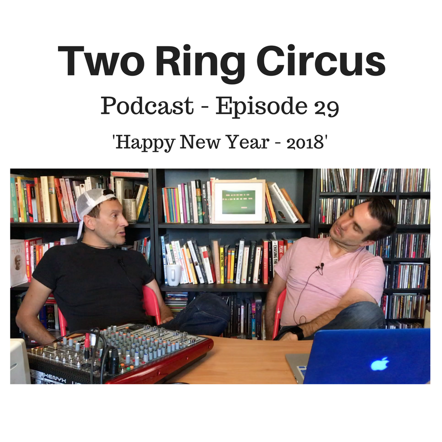 TRC Podcast - Episode 029 - 'Happy New Year 2018 OR the Year That Was 2017'