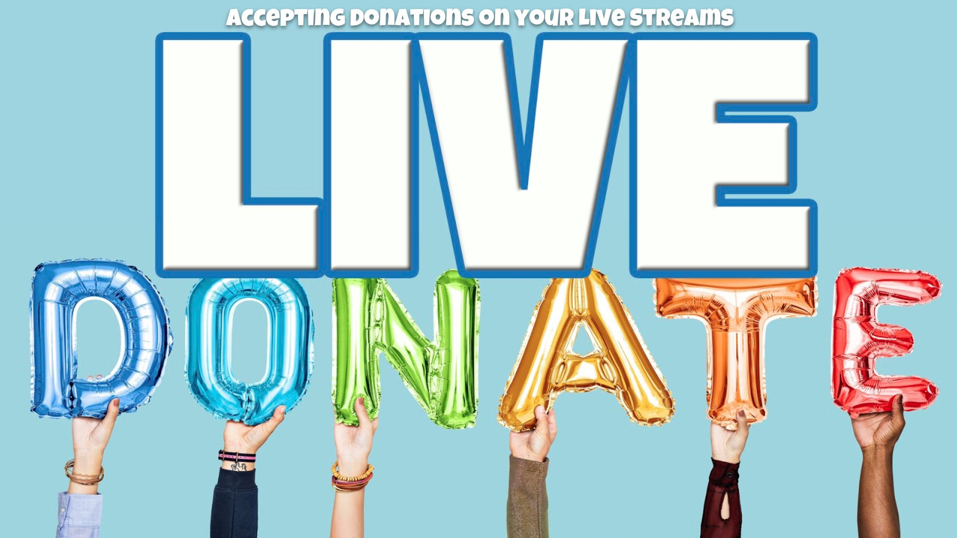 Accepting Donations on Facebook and YouTube live streams