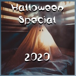 The 2020 Halloween Special