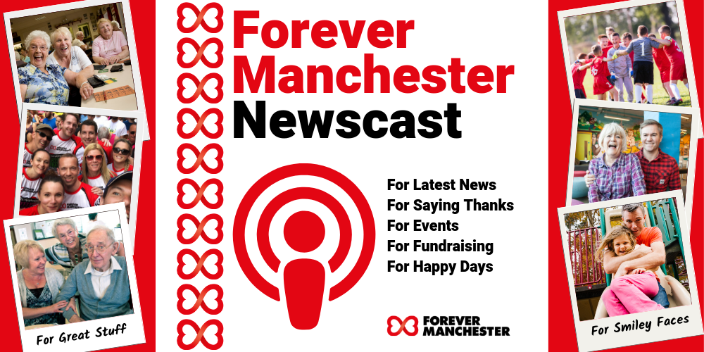 Forever Manchester Update - May 2019