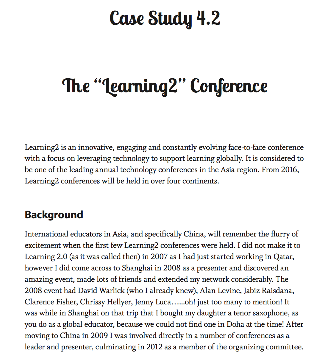 The Global Educator Case Study 4.2 - Learning2 Conference