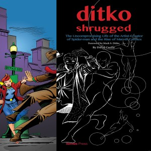 Interview with David Currie author of Ditko Shrugged