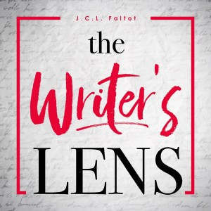 The Writer's Lens - E58: Can Telling A Story Expose Something?