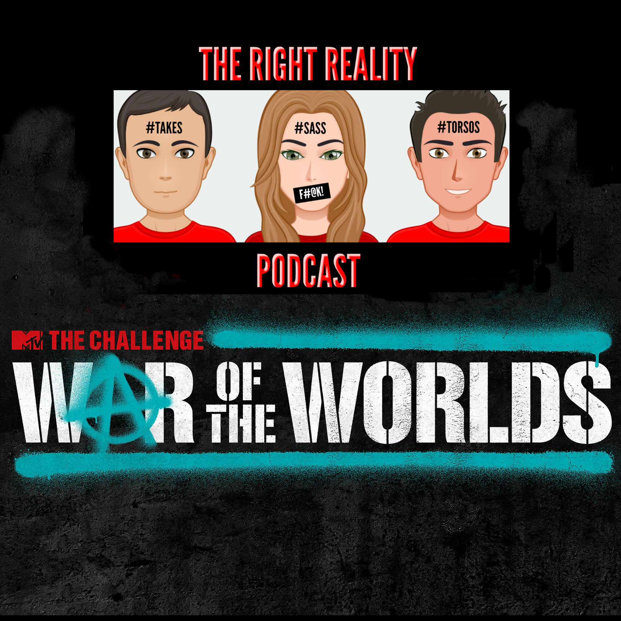 The Challenge- WOTW- Ep 5- The Right Reality Podcast