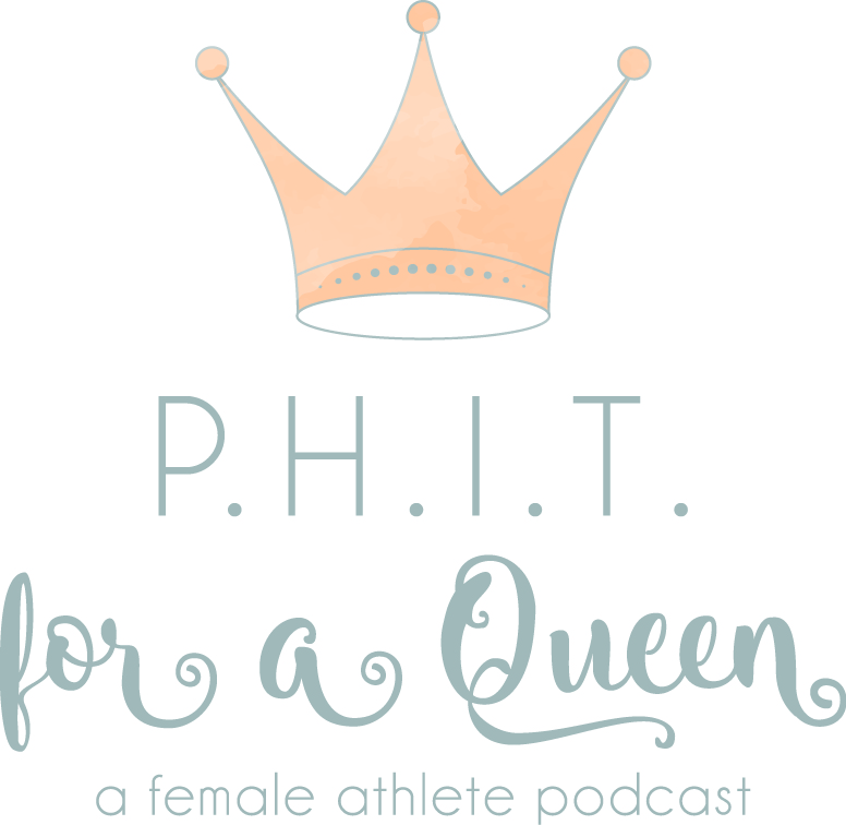 Phit For A Queen A Female Athlete Podcast