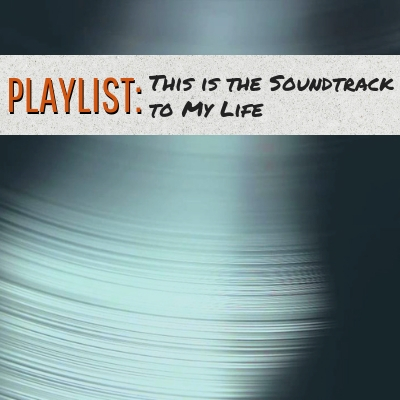 4.6 This Is the Soundtrack to My Life