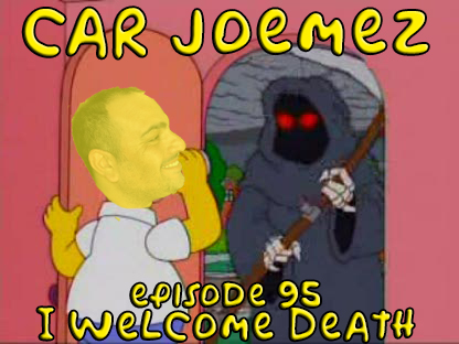 Episode 95: I Welcome Death