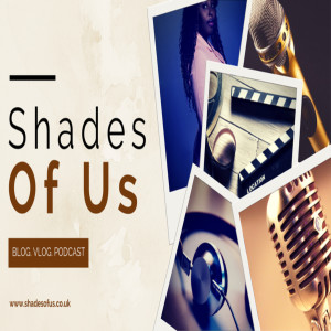 Re-Introducing Shades of Us: The Review
