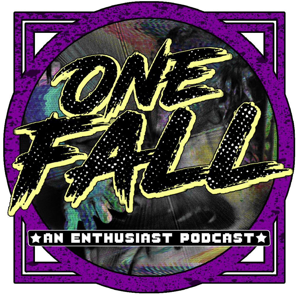 One Fall Episode 5: Road to Takeover (and Mania…I guess)