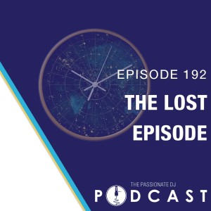 Episode 192: The Lost Episode