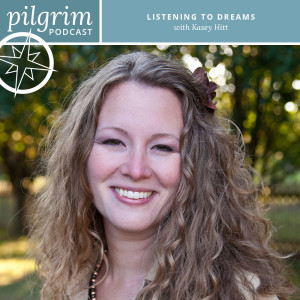 S2:E6 | Listening to Dreams with Kasey Hitt