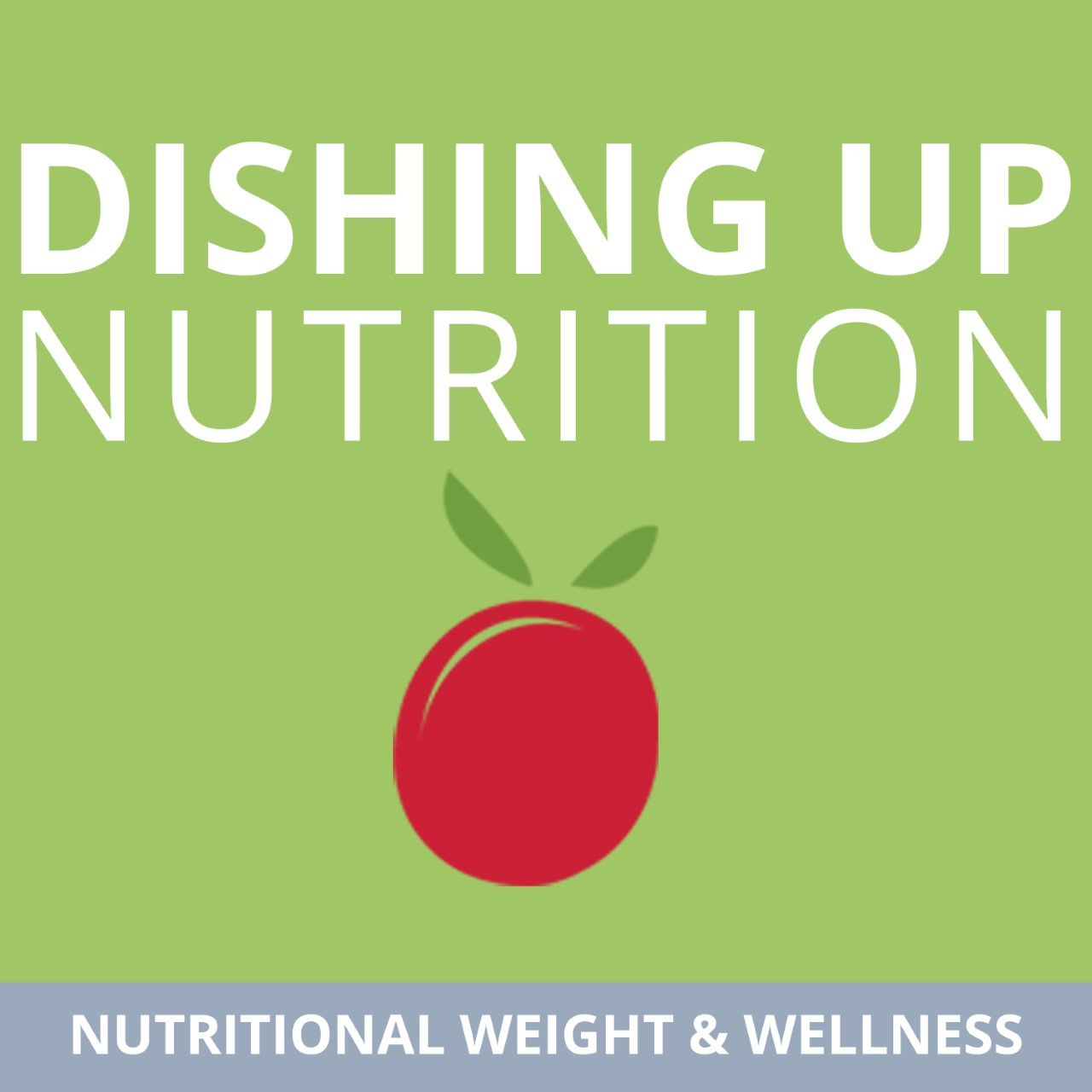Best Episodes of The Nutrition Diva's Quick and Dirty Tips