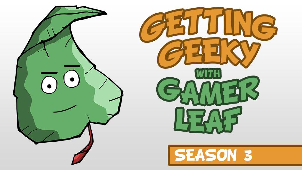 podcast – Getting Geeky With Gamer Leaf