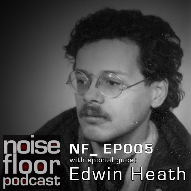 NoiseFloor_ EP005 - Live sound engineering with special guest Edwin Heath