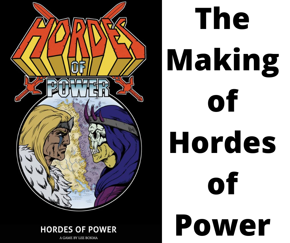 The making of Hordes of Power