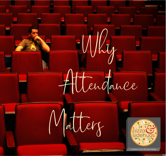 Episode 18 - Why Attendance Matters