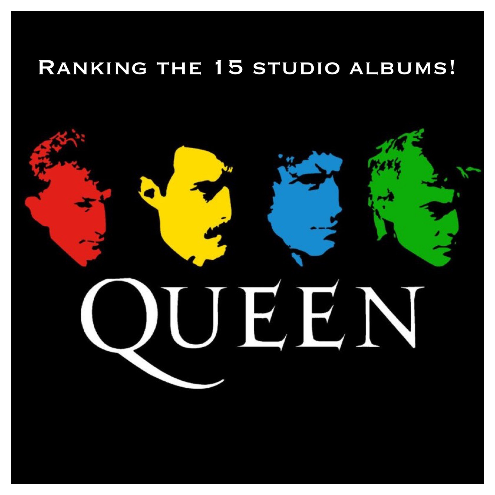 How would YOU rank Queen's studio albums? (plus we review Bohemian Rhapsody!)