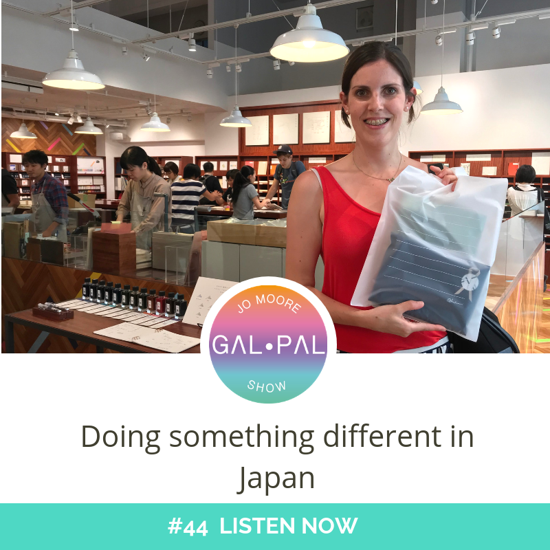44: Doing something different in Japan
