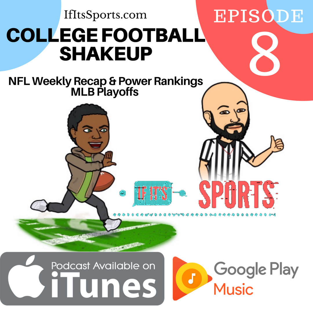 Episode 8: College Football Shakeup