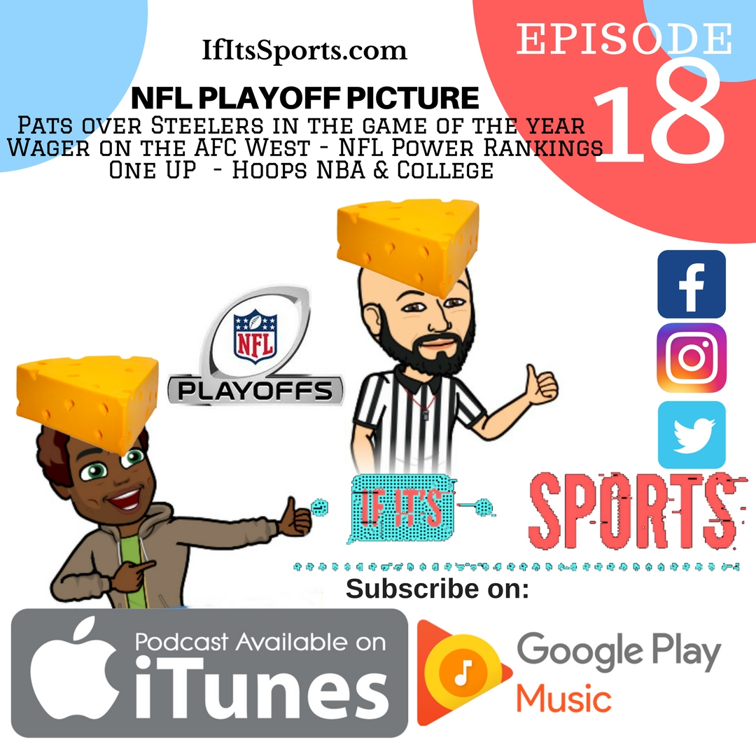 Episode 18: NFL Playoff Picture