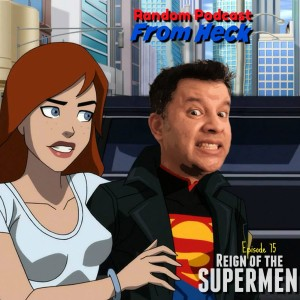 Episode 75: Reign of the Supermen, Punisher S2E7-13, Comics, And More