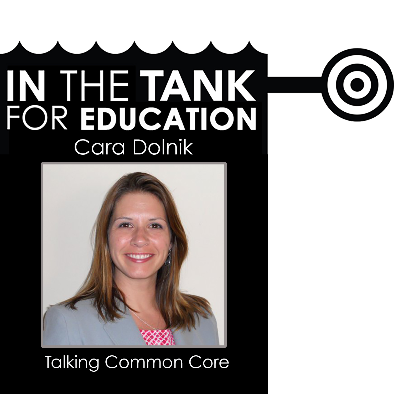 Episode 5: Common Core with Cara Dolnik