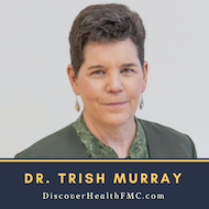 Healthy Holiday Eating with Dr. Trish Murray and Life Coach Trish Chaput