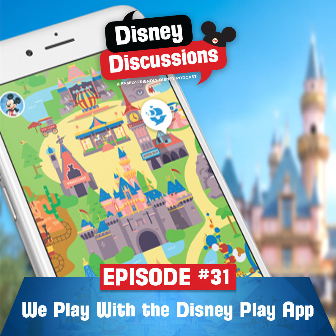 We play with the new Disney Play App, Star Wars Clone Wars is back, Disneyland's Black Friday, and more! - Disney Discussions