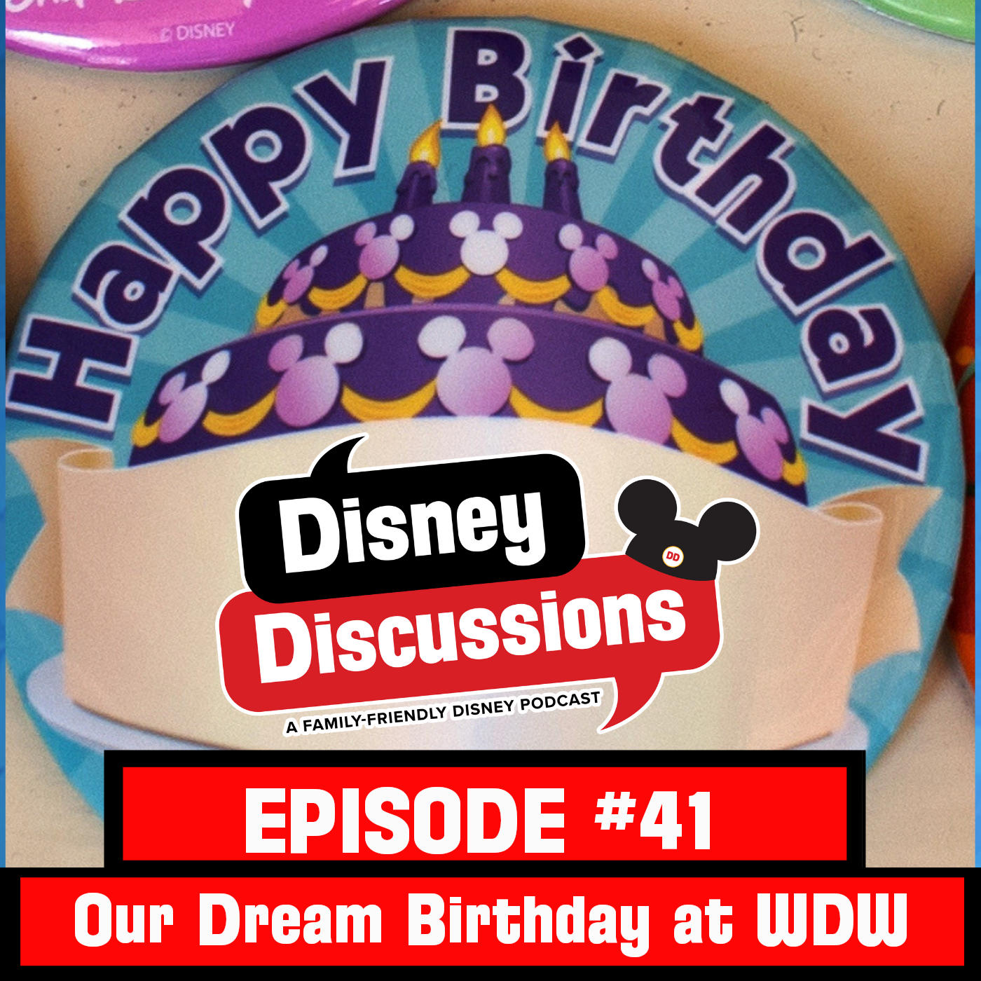 Our Dream Birthday Day at Walt Disney World, Captain Marvel Review, and a Disney Quiz - Episode 41
