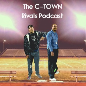 C-Town Rivals Podcast (S7E15): Perry's season ends, Casteel, Chandler and Hamilton Advance