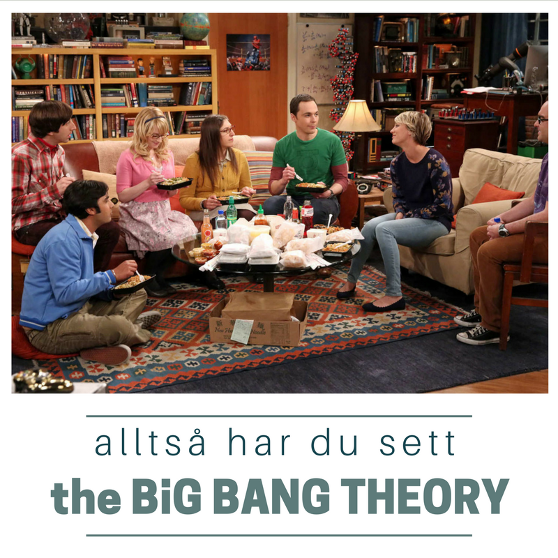S02E12: Alltså, har du sett The Big Bang Theory?