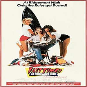 Essential Movies 59 - Fast Times at Ridgemont High