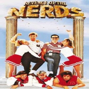 Essential Movies 124 - Revenge of the Nerds